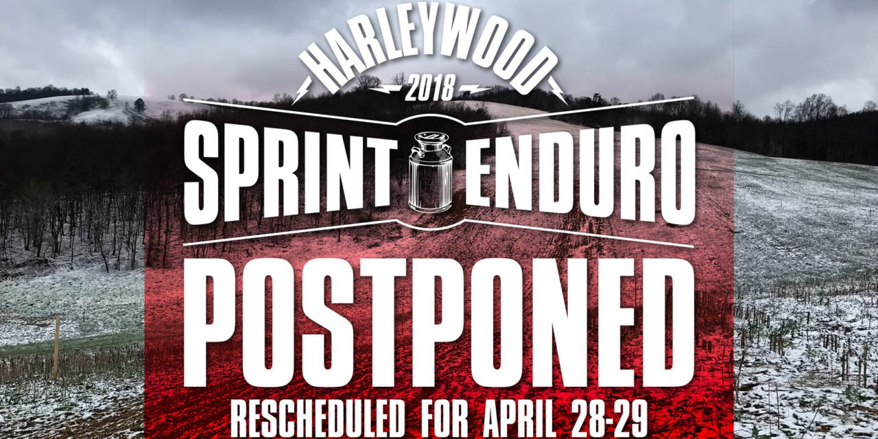 Harleywood Full Gas Sprint Enduro Postponed